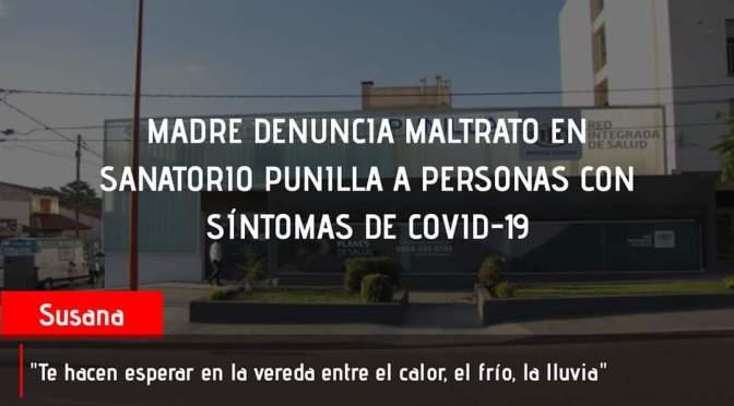 Denuncia de malos tratos a personas con síntomas de Covid en sanatorio Punilla